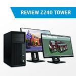 Đánh giá tổng quan đến chi tiết workstation Z240 Tower
